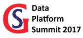 Data Platform Summit 2017