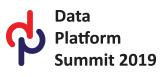 Data Platform Summit 2019