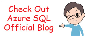 Machine generated alternative text:Check Out Azure SQL Official Blog